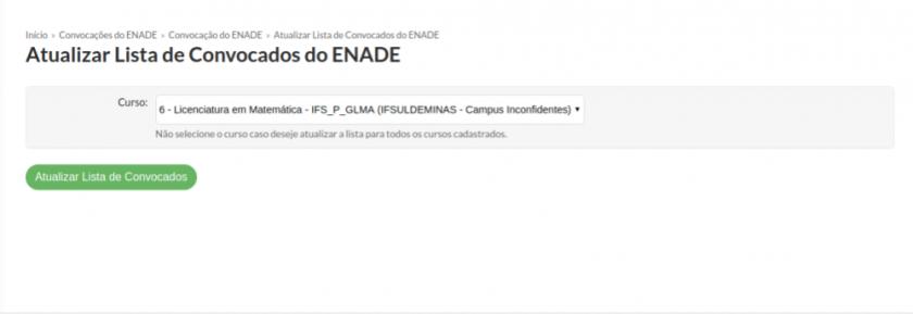Forma_6_-_Tela_Atualizar_Lista_de_Convocados_do_ENADE_pós_clique_em_botão_Convocar_Ingressantes_Retroativos.png